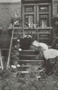 Les Fleurs de Macadam